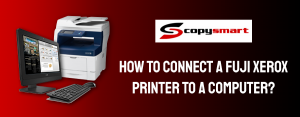 how to connect fuji xerox to a computer