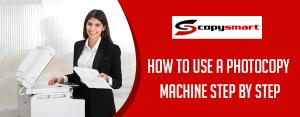 how to use a photocopy machine step by step