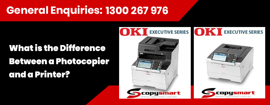 What is the difference between a PhotoCopier and a printer